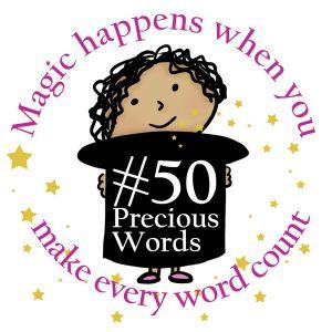 50 Precious Words Contest Entry-